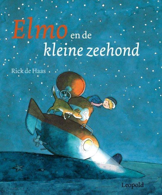 Elmo En De Kleine Zeehond - Rick de Haas |