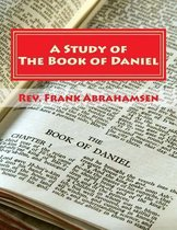 Boek cover A Study of the Book of Daniel van Rev Frank Abrahamsen