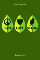 Peace Love Vegan