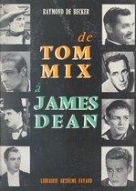 De Tom Mix à James Dean