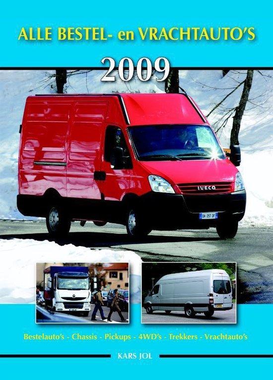 Alle Bestel- En Vrachtauto's / 2009 - K. Jol |