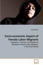 Socio-Economic Aspect of Female Labor Migrants