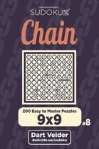 Chain Sudoku - 200 Easy to Master Puzzles 9x9 (Volume 8)