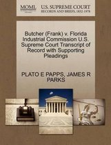 Butcher (Frank) V. Florida Industrial Commission U.S. Supreme Court Transcript of Record with Supporting Pleadings