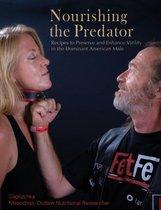 Nourishing the Predator