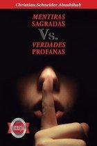Mentiras Sagradas vs. Verdades Profanas