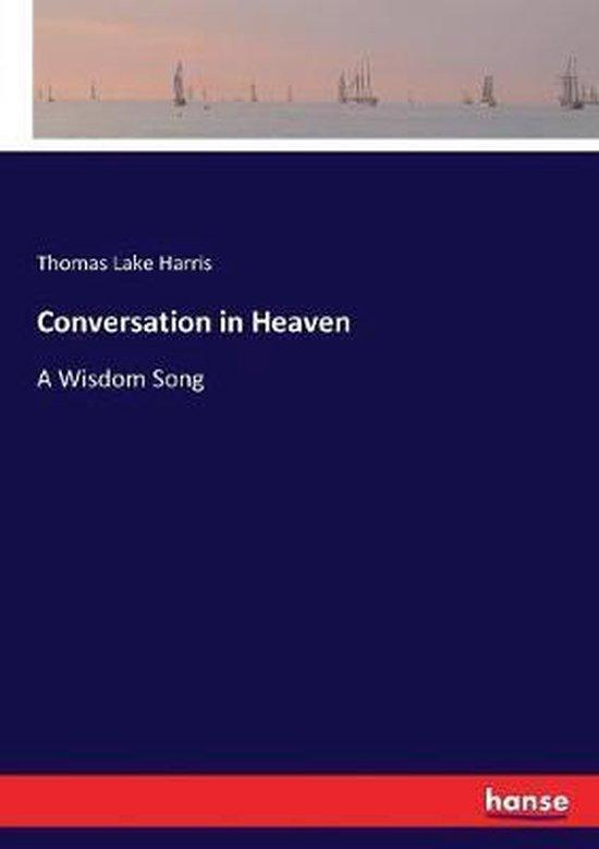 Conversation in Heaven