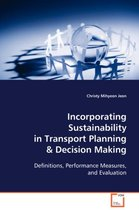 Incorporating Sustainability in Transport Planning & Decision Making