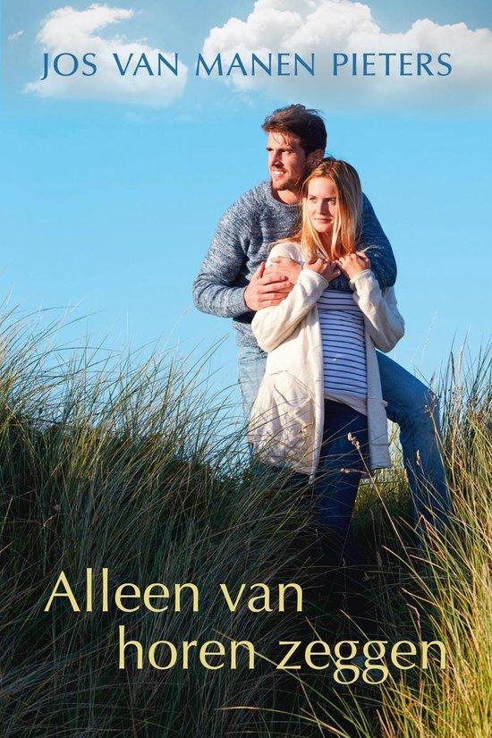 Alleen van horen zeggen - Jos van Manen Pieters pdf epub