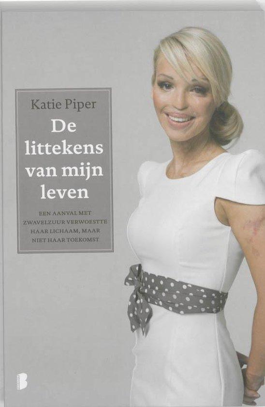 De littekens van mijn leven - Katie Piper |
