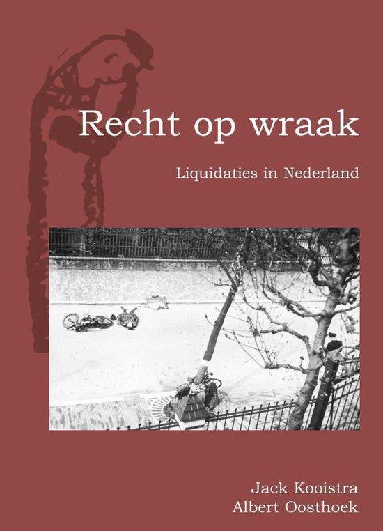 Boek cover Recht Op Wraak van Jack Kooistra (Paperback)