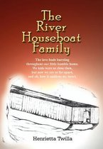 The River Houseboat Family