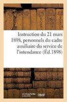 Instruction du 21 mars 1898 pour l'application du reglement du 16 juin 1897 aux personnels