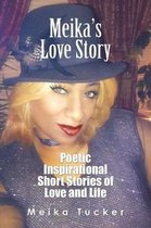 Meika's Love Story