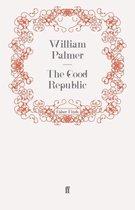The Good Republic