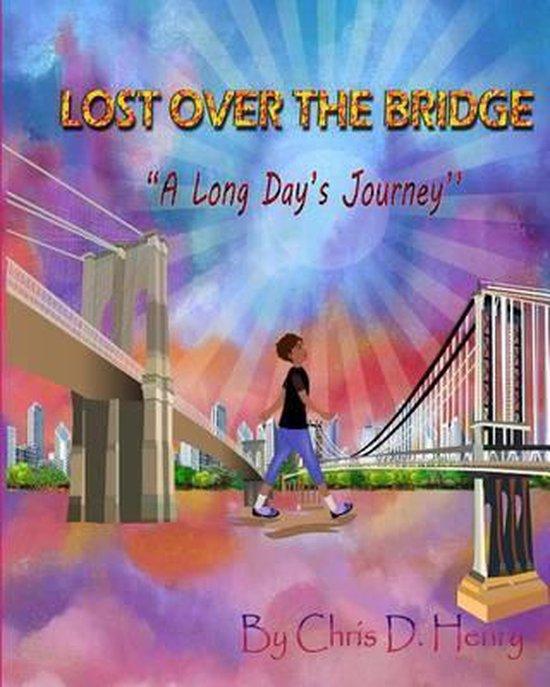 Lost Over The Bridge
