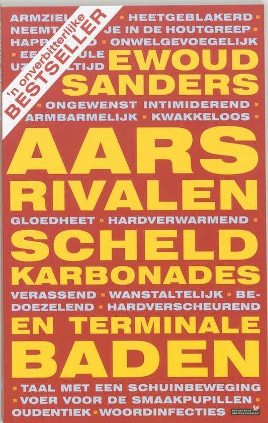 Aarsrivalen, Scheldkarbonades En Terminale Baden - Ewoud Sanders | Readingchampions.org.uk