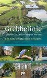 Grebbelinie. Veenendaal, Achterberg en Rhenen. Een cultuurhistorische fietstocht