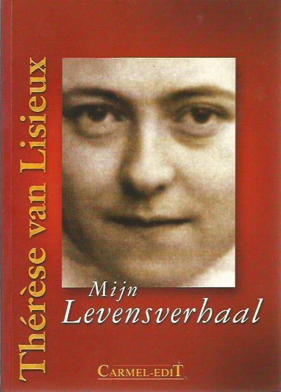 Mijn levensverhaal - Therese van Lisieux |