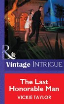 Omslag The Last Honorable Man (Mills & Boon Vintage Intrigue)