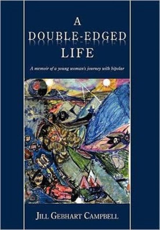 A Double-Edged Life