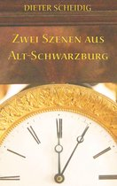 Zwei Szenen aus Alt-Schwarzburg