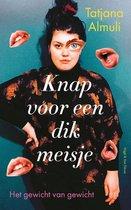 Boek cover Knap voor een dik meisje van Tatjana Almuli (Paperback)