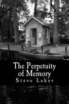The Perpetuity of Memory