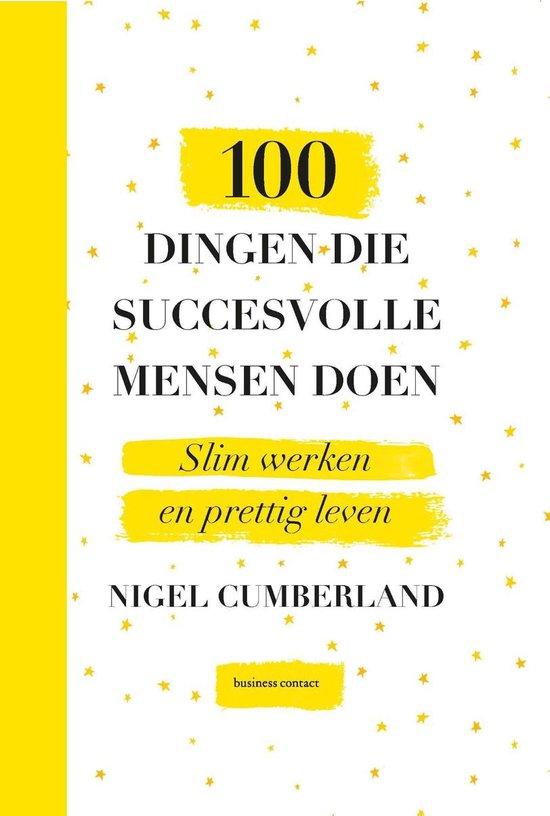 100 dingen die succesvolle mensen doen - Nigel Cumberland |