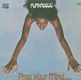 Free Your Mind And Your Your Ass Will Follow / Remastered, Incl. Bonus Tr.