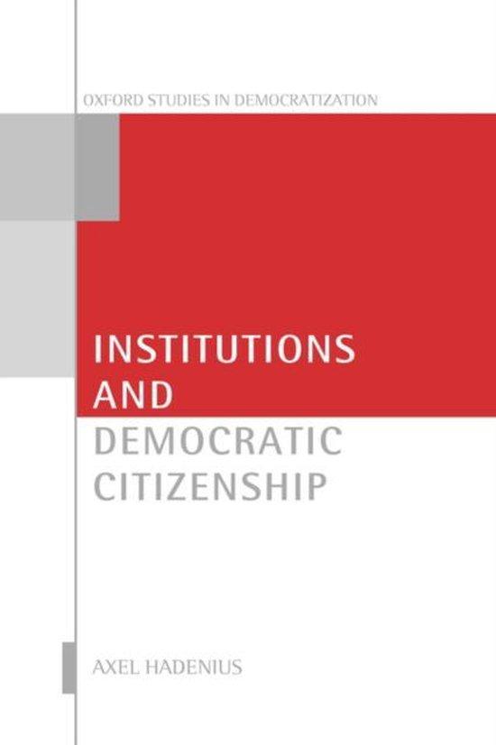 Institutions and Democratic Citizenship