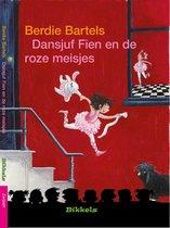 Bikkels - Dansjuf Fien en de roze meisjes