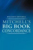 Mitchell's Big Book Concordance