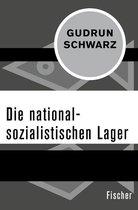 Boek cover Die nationalsozialistischen Lager van Gudrun Schwarz