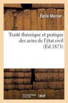Trait Th orique Et Pratique Des Actes de l' tat Civil