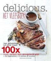 Delicious. Hét vleesboek! Van gehaktbal tot slow roast, 100x rund, varken, lam, gevogelte & wild + 34 bijgerechten + 15 sauzen & bouillon