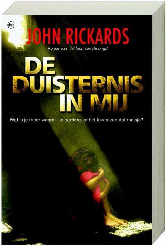 De Duisternis In Mij - John Rickards |