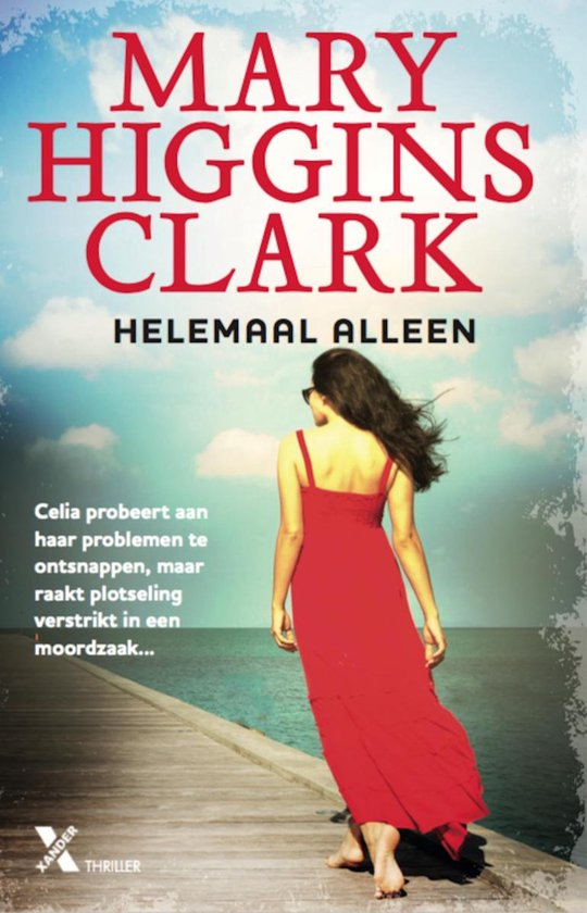 Helemaal alleen - Mary Higgins Clark |