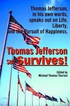 Thomas Jefferson Still Survives