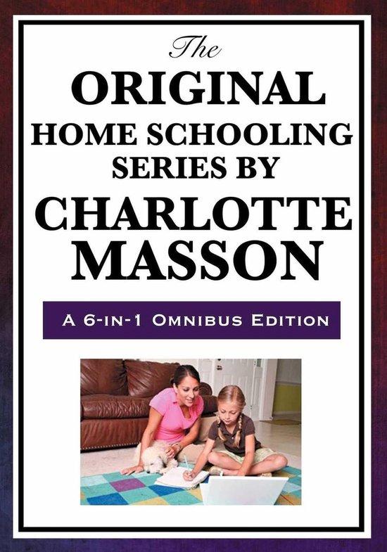 Boek cover The Original Home School Series van Charlotte Mason (Onbekend)