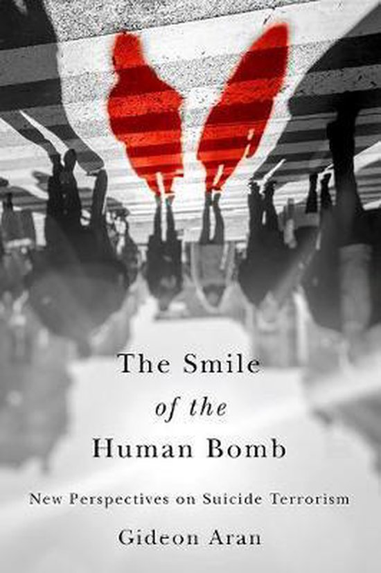The Smile of the Human Bomb