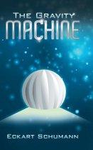 The Gravity Machine