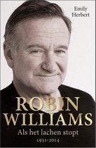 Robin Williams. Als het lachen stopt 1951-2014