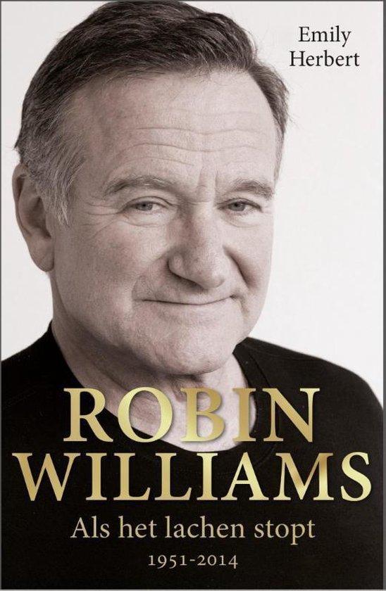 Robin Williams. Als het lachen stopt 1951-2014 - Emily Herbert |