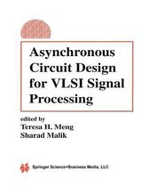 Asynchronous Circuit Design for VLSI Signal Processing