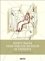 Ruimte maken in therapie  -   Ruimte maken voor verlies en rouw in therapie