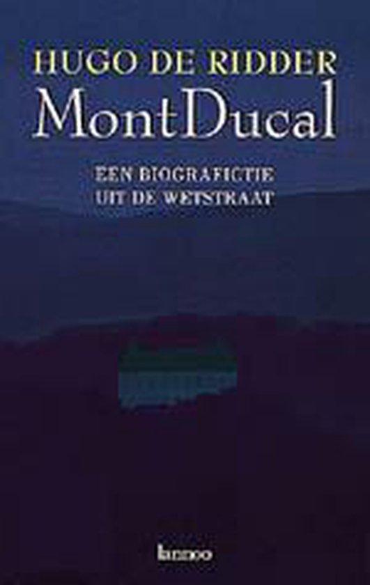Mont Ducal - Hugo de Ridder  