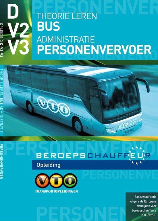 Theorie Leren Bus V2/V3 Administratie Personenvervoer - VTO BV  