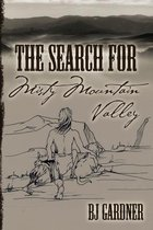 The Search for Misty Mountain Valley