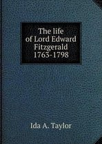 The Life of Lord Edward Fitzgerald 1763-1798